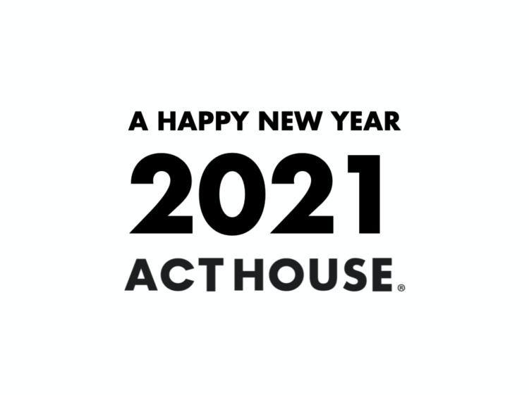 アクトハウス2021年のご挨拶